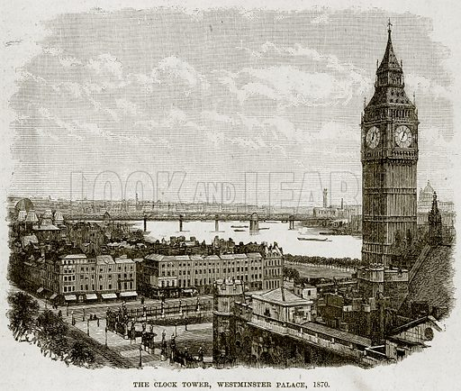The Clock Tower, Westminster Palace, 1870. Illustration from The Life and Times of Queen Victoria by Robert Wilson (Cassell, 1893).