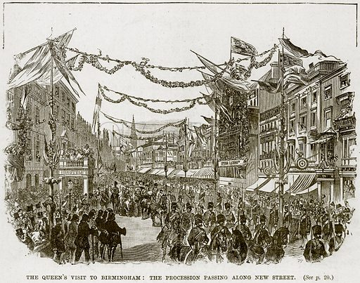 The Queen's Visit to Birmingham: The Procession passing along New Street. Illustration from The Life and Times of Queen Victoria by Robert Wilson (Cassell, 1893).