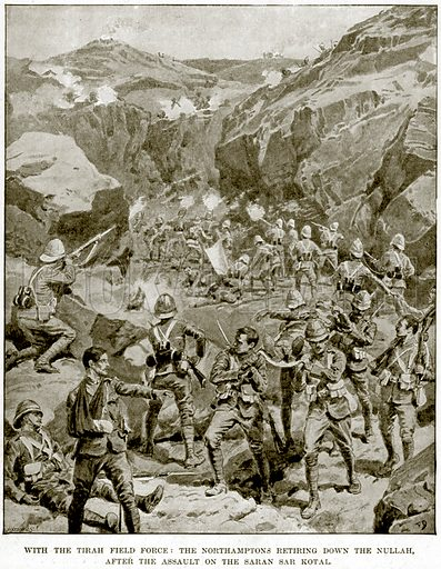 With the Tirah Field Force: The Northamptons retiring down the Nullah, after the assault on the Saran Sar Kotal. Illustration from The Life and Times of Queen Victoria by Robert Wilson (Cassell, 1893).