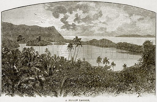 A Fijian Lagoon. Illustration from The Life and Times of Queen Victoria by Robert Wilson (Cassell, 1893).