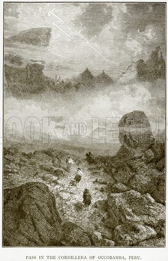 Pass in the Cordillera of Occobamba, Peru. Illustration from The World As It Is by George Chisholm (Blackie, 1884).