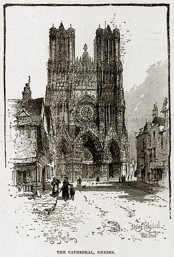 The Cathedral, Rheims. Illustration from Cassell's History of England (special edition, AW Cowan, c 1890).