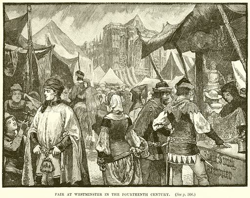 Fair at Westminster in the Fourteenth Century. Illustration from Cassell's History of England (special edition, A W Cowan, c 1890).