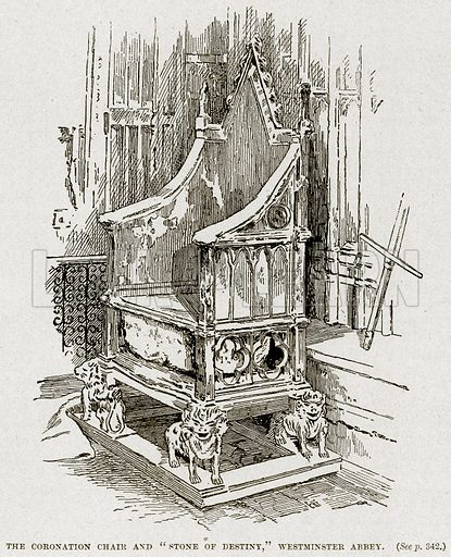 """The Coronation Chair and """"Stone of Destiny,"""" Westminster Abbey. Illustration from Cassell's History of England (special edition, AW Cowan, c 1890)."""