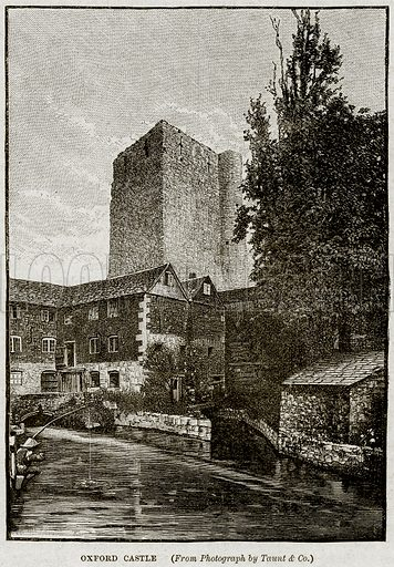 Oxford Castle. Illustration from Cassell's History of England (special edition, AW Cowan, c 1890).