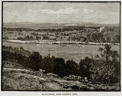 Runnymede, from Cooper's Hill. Illustration from Cassell's History of England (special edition, AW Cowan, c 1890).