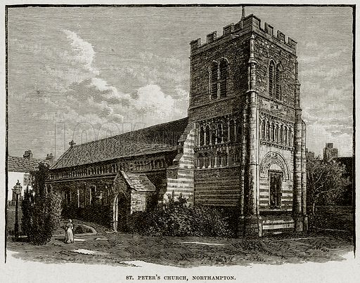 St Peter's Church, Northampton. Illustration from Cassell's History of England (special edition, AW Cowan, c 1890).