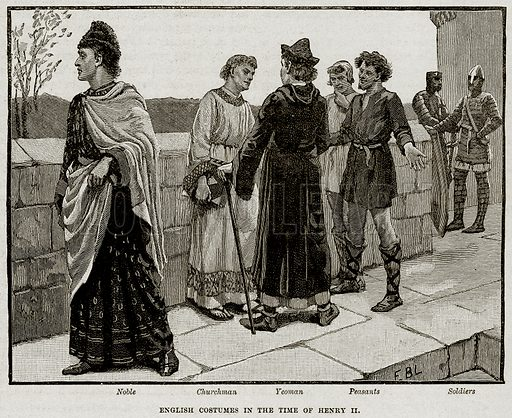English Costumes in the Time of Henry II. Noble. Churchman. Yeoman. Peasants. Soldiers. Illustration from Cassell's History of England (special edition, AW Cowan, c 1890).