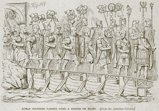 Roman Soldiers passing over a Bridge of Boats. Illustration from Cassell's History of England (special edition, AW Cowan, c 1890).