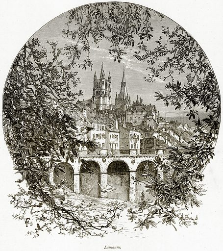 Lausanne. Illustration from Picturesque Europe (Cassell, c 1880).
