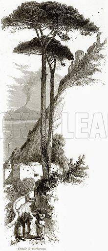Castello di Barbarossa. Illustration from Picturesque Europe (Cassell, c 1880).