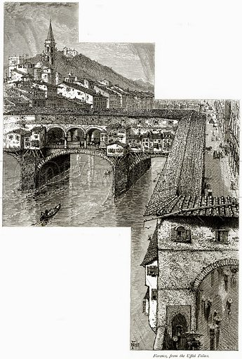 Florence, from the Uffizi Palace. Illustration from Picturesque Europe (Cassell, c 1880).