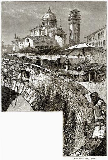 Ponte della Pietra, Verona. Illustration from Picturesque Europe (Cassell, c 1880).