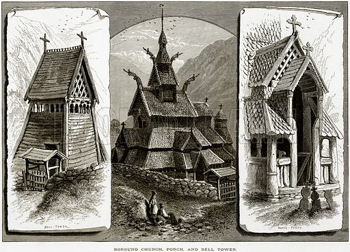 Borgund Church, Porch, and Bell Tower. Illustration from Picturesque Europe (Cassell, c 1880).