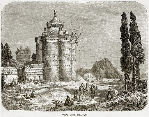 View near Ispahan. Illustration from Illustrated Travels edited by H W Bates (Cassell, c 1880).