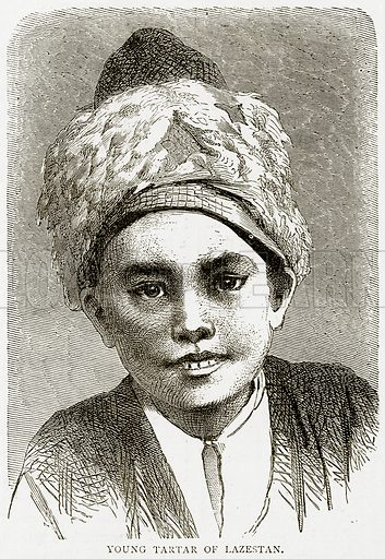Young Tartar of Lazestan. Illustration from Illustrated Travels edited by HW Bates (Cassell, c 1880).