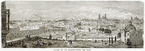 Puebla de Los Angeles--From the West. Illustration from Illustrated Travels edited by H W Bates (Cassell, c 1880).