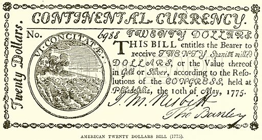 American Twenty Dollars Bill (1775). Illustration from Cassell's History of England (special edition, A W Cowan, c 1890).