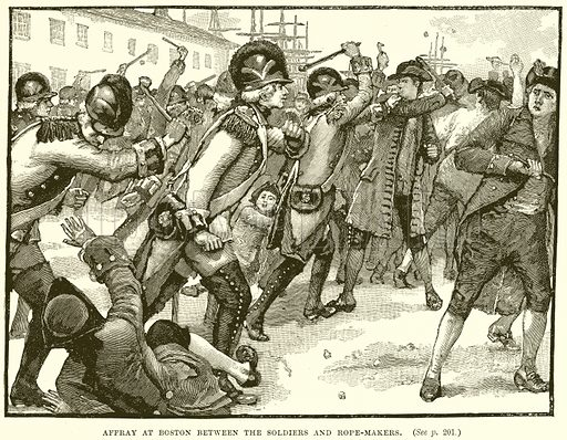 Affray at Boston between the Soldiers and Rope-Makers. Illustration from Cassell's History of England (special edition, A W Cowan, c 1890).