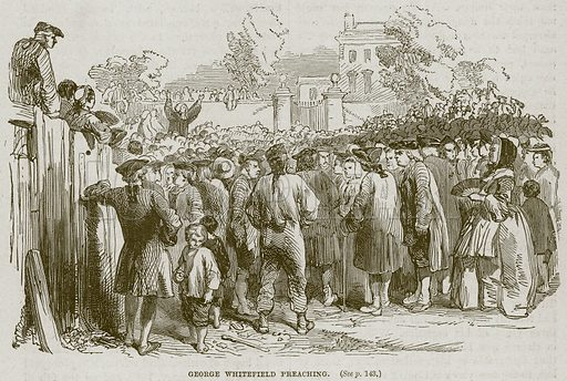 George Whitefield Preaching. Illustration from Cassell's History of England (special edition, AW Cowan, c 1890).