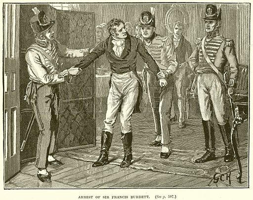 Arrest of Sir Francis Burdett. Illustration from Cassell's History of England (special edition, A W Cowan, c 1890).