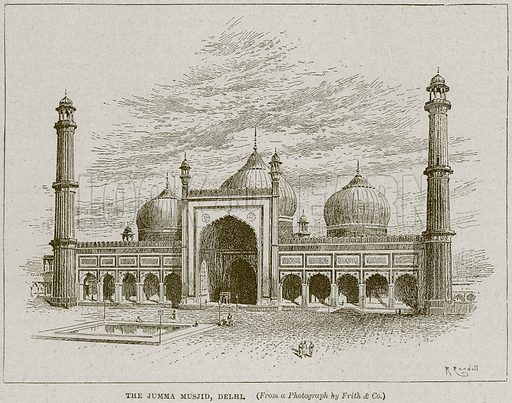 The Jumma Musjid, Delhi. Illustration from Cassell's History of England (special edition, AW Cowan, c 1890).