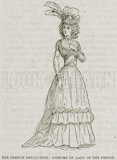 The French Revolution: Costume of Lady of the Period. Illustration from Cassell's History of England (special edition, AW Cowan, c 1890).