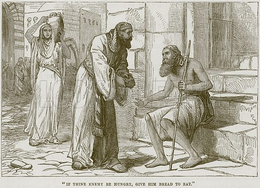 """""""If Thine Enemy be Hungry, give him Bread to Eat."""" Illustration from The Child's Bible (Cassell, c 1880)."""