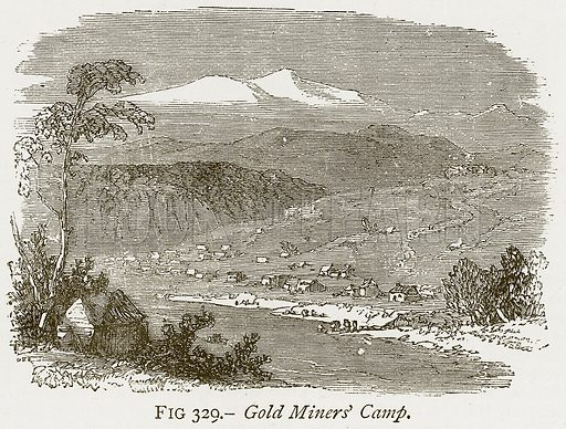 Gold Miners' Camp. Illustration from Discoveries and Inventions by Robert Routledge (9th edn, George Routledge, 1891).