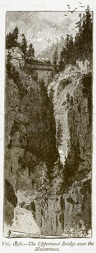 The Uppermost Bridge over the Maienreuss. Illustration from Discoveries and Inventions by Robert Routledge (9th edn, George Routledge, 1891).
