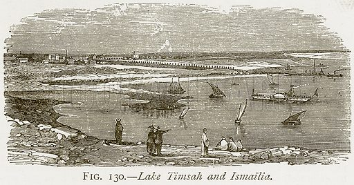 Lake Timsah and Ismailia. Illustration from Discoveries and Inventions by Robert Routledge (9th edn, George Routledge, 1891).