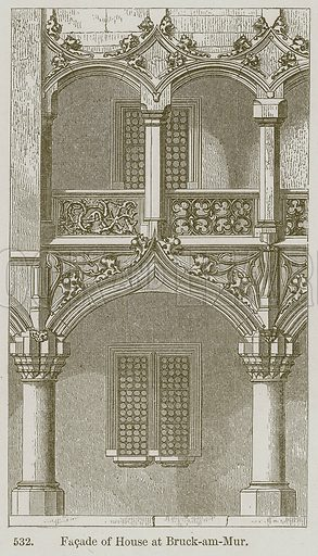Facade of House at Bruck-am-Mur. Illustration from A History of Architecture by James Fergusson (John Murray, 1874).