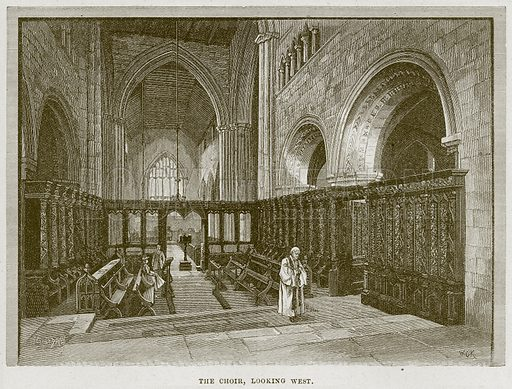The Choir, looking West. Illustration from Cathedrals, Abbeys and Churches by T G Bonney (Cassell, 1891).