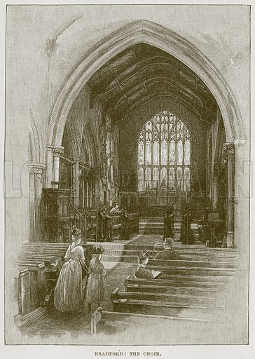 Bradford: The Choir. Illustration from Cathedrals, Abbeys and Churches by T G Bonney (Cassell, 1891).