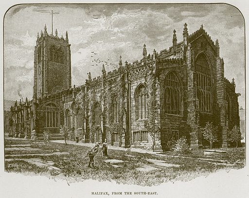 Halifax, from the South-East. Illustration from Cathedrals, Abbeys and Churches by T G Bonney (Cassell, 1891).