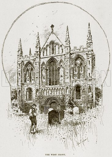 The West Front. Illustration from Cathedrals, Abbeys and Churches by TG Bonney (Cassell, 1891).