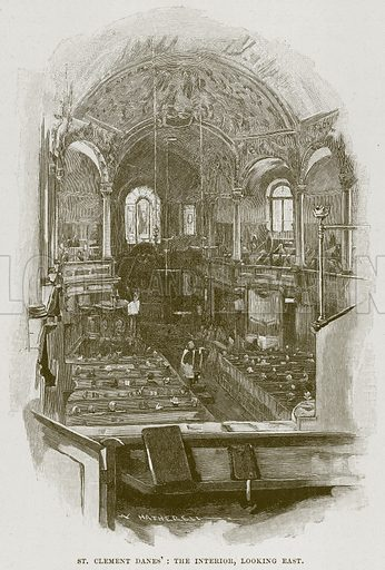 St. Clement Danes': The Interior, looking East. Illustration from Cathedrals, Abbeys and Churches by T G Bonney (Cassell, 1891).