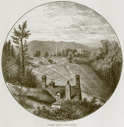 Distant View of the Church. Illustration from Cathedrals, Abbeys and Churches by T G Bonney (Cassell, 1891).