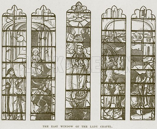 The East Window of the Lady Chapel. Illustration from Cathedrals, Abbeys and Churches by T G Bonney (Cassell, 1891).