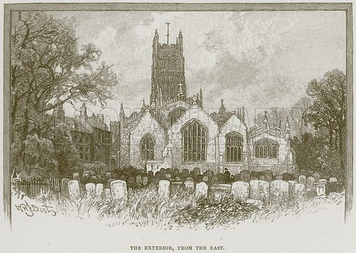 The Exterior, from the East. Illustration from Cathedrals, Abbeys and Churches by T G Bonney (Cassell, 1891).