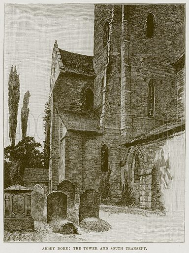 Abbey Dore: The Tower and South Transept. Illustration from Cathedrals, Abbeys and Churches by TG Bonney (Cassell, 1891).