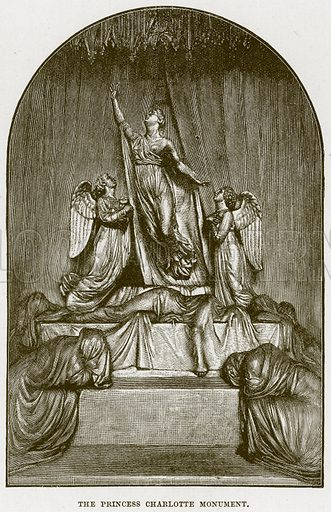 The Princess Charlotte Monument. Illustration from Cathedrals, Abbeys and Churches by T G Bonney (Cassell, 1891).