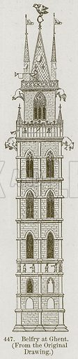 Belfry at Ghent. Illustration from A History of Architecture by James Fergusson (John Murray, 1874).