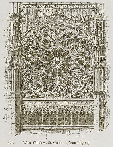 West Window, St. Ouen. Illustration from A History of Architecture by James Fergusson (John Murray, 1874).