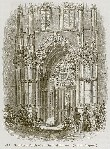 Southern Porch of St. Ouen at Rouen. Illustration from A History of Architecture by James Fergusson (John Murray, 1874).
