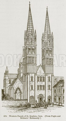 Western Facade of St Stephen, Caen. Illustration from A History of Architecture by James Fergusson (John Murray, 1874).