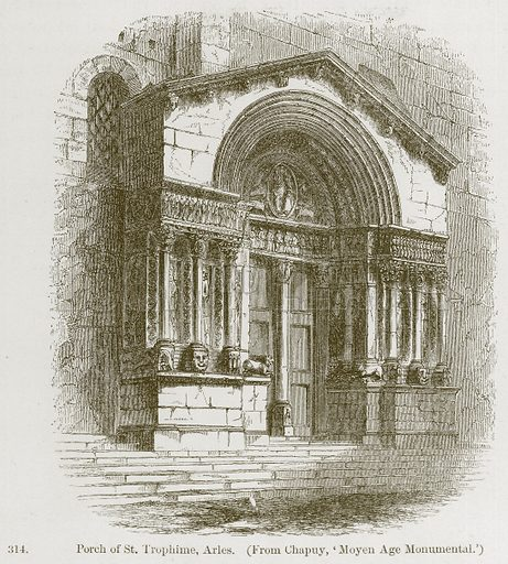 Porch of St. Trophime, Arles. Illustration from A History of Architecture by James Fergusson (John Murray, 1874).