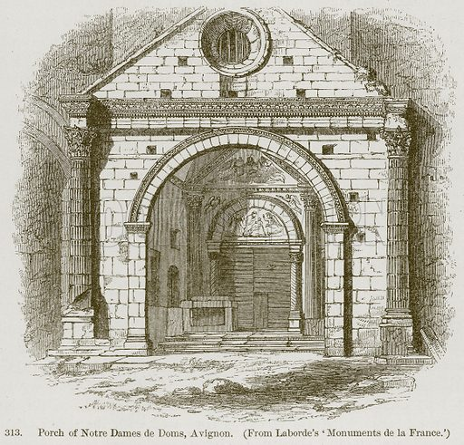 Porch of Notre Dames de Doms, a Vignon. Illustration from A History of Architecture by James Fergusson (John Murray, 1874).
