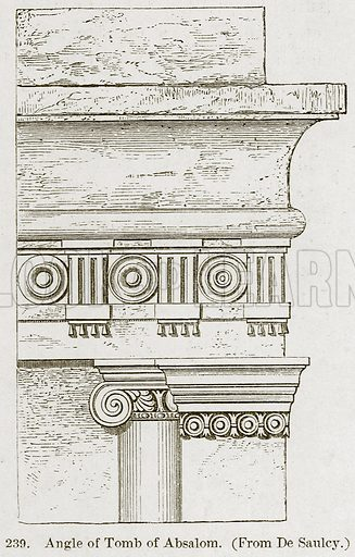 Angle of Tomb of Absalom. Illustration from A History of Architecture by James Fergusson (John Murray, 1874).