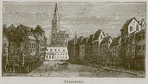 Strasburg. Illustration for A Popular History of France by HW Dulcken (Ward Lock c 1880).